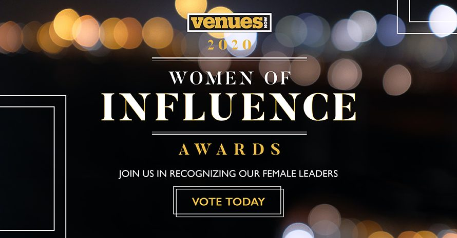 Vote for the 2020 VenuesNow Women of Influence Awards