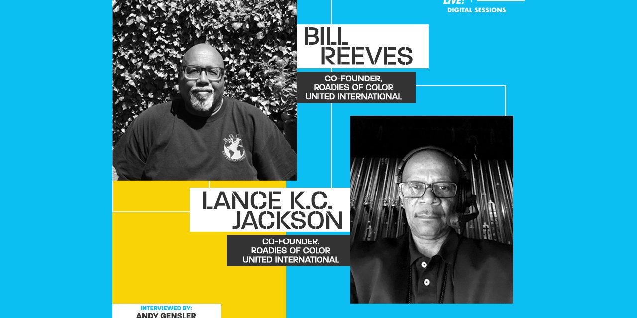 Video: Digital Sessions With Bill Reeves and Lance K.C. Jackson, Co-Founders, Roadies of Color United International