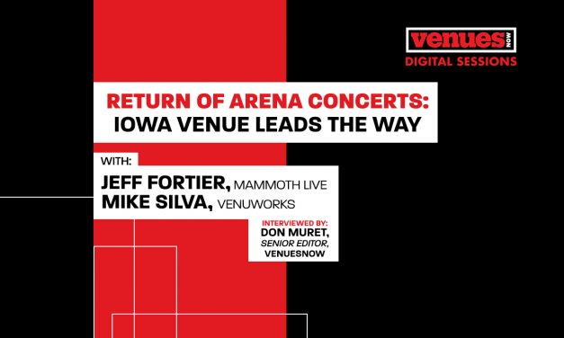 Video Interview: Return of Arena Concerts with Jeff Fortier, Mammoth Live and Mike Silva, Venuworks